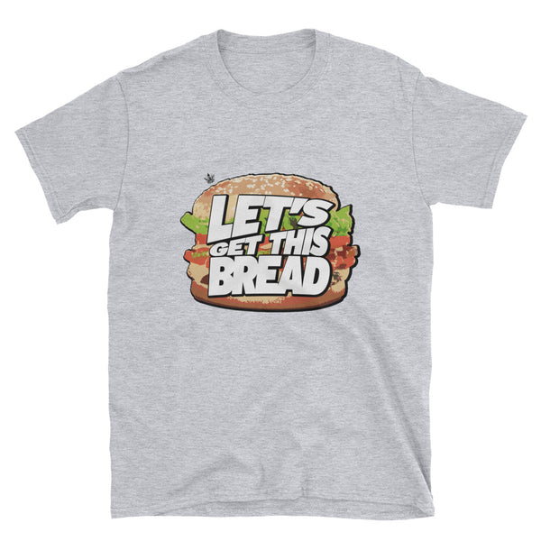 Lets Get This BREAD