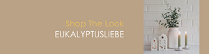 Shop The Look EUKALYPTUSLIEBE