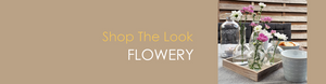 Shop The Look FLOWERY