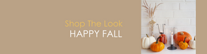Shop The Look HAPPY FALL