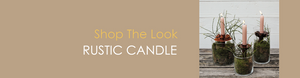 Shop The Look RUSTY CANDLE