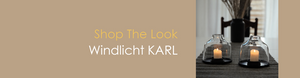 Shop The Look Windlicht KARL