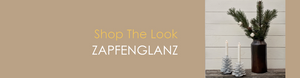 Shop The Look ZAPFENGLANZ