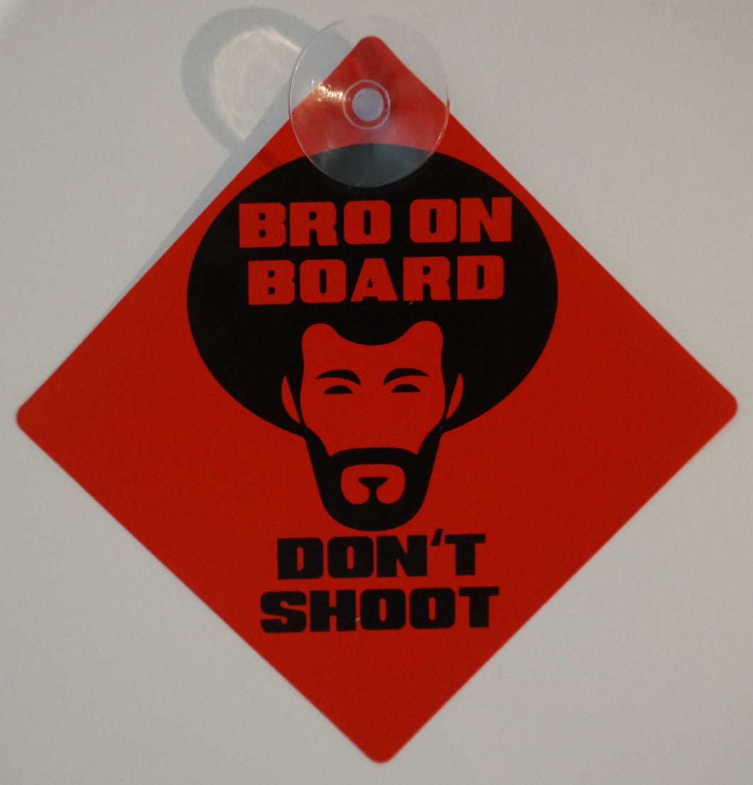 Rob Parker - 'Bro on Board - Don't Shoot' Window Decal