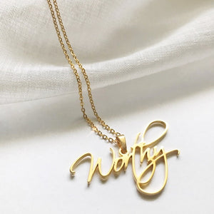 High Vibe Sentiments, Worthy Nameplate Necklace