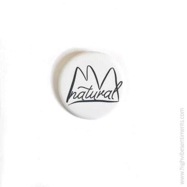 High Vibe Sentiments, Natural- Button Badge