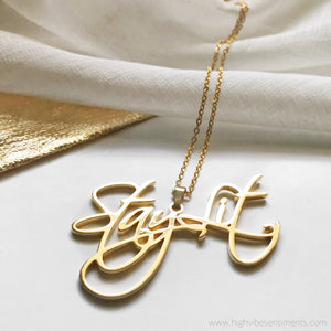 High Vibe Sentiments, Stay Lit nameplate necklace