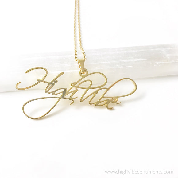High Vibe Sentiments, High Vibe nameplate necklace