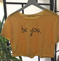 High Vibe Sentiments, Be You Crop Top