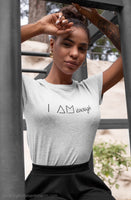 High Vibe Sentiments, I AM Enough Crew Neck Tee