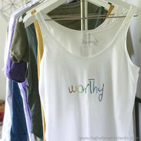 High Vibe Sentiments- Worthy, Rainbow Tank
