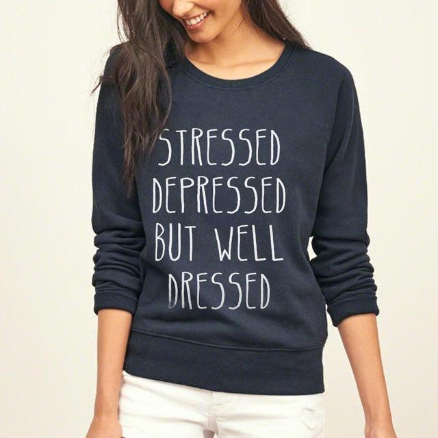 Stressed Sweatshirt