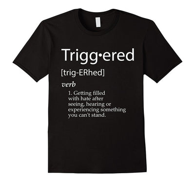 Triggered Definition T Shirt