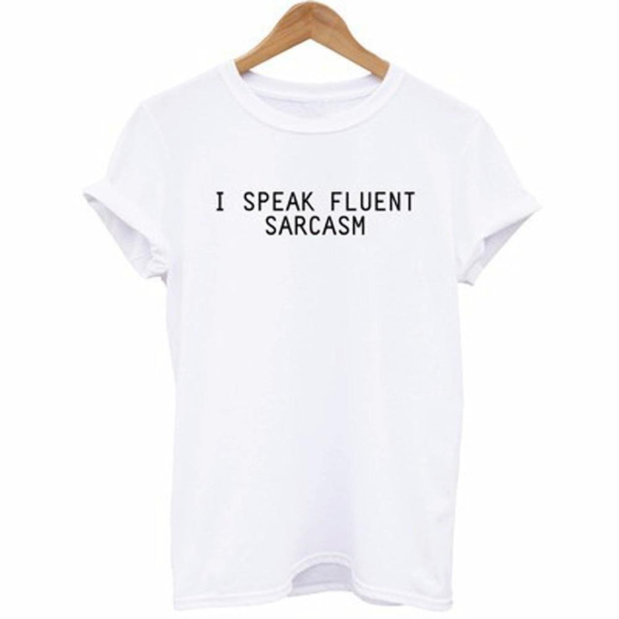 I Speak Fluent Sarcasm Tee