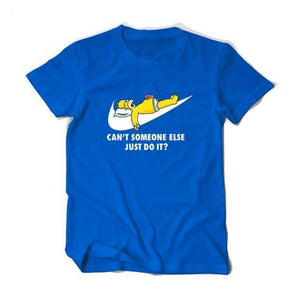 Can't Someone Else Just Do It Tee
