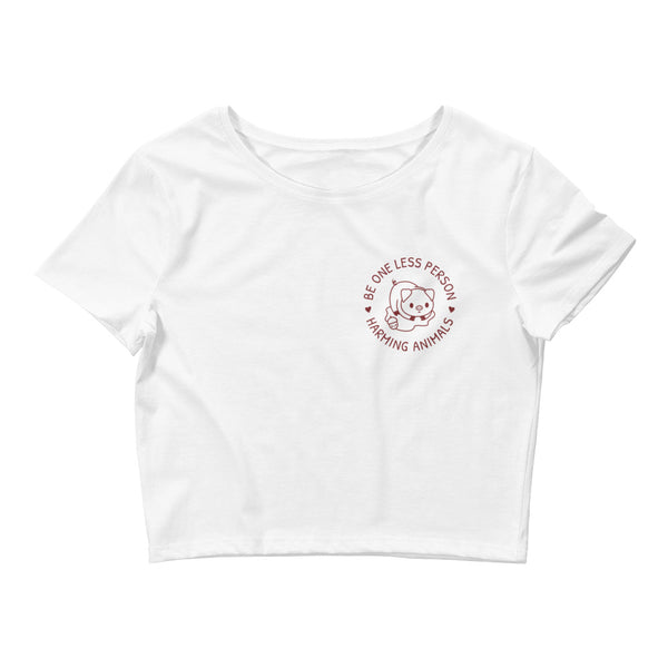 Be One Less Person Harming Animals - Vegan Crop Top