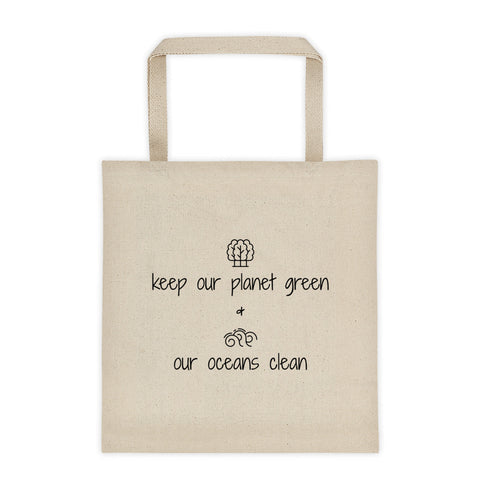Keep Our Planet Green And Our Oceans Clean - Vegan Tote Bag