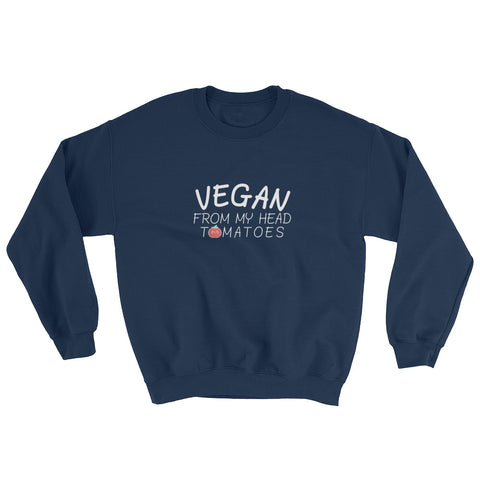 Vegan From My Head Tomatoes - Vegan Sweatshirt for vegans out there! UltraVe provides premium vegan clothing that are cruelty-free, ethical and sustainable. 10% of our profits are donated to animal welfare charities. We have vegan hoodies, vegan tshirts, vegan sweatshirts. Go Veganism!!