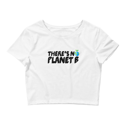 There's No Planet B - Vegan Crop Top for vegans out there! UltraVe provides premium vegan clothing that are cruelty-free, ethical and sustainable. 10% of our profits are donated to animal welfare charities. We have vegan hoodies, vegan tshirts, vegan sweatshirts. Go Veganism!!