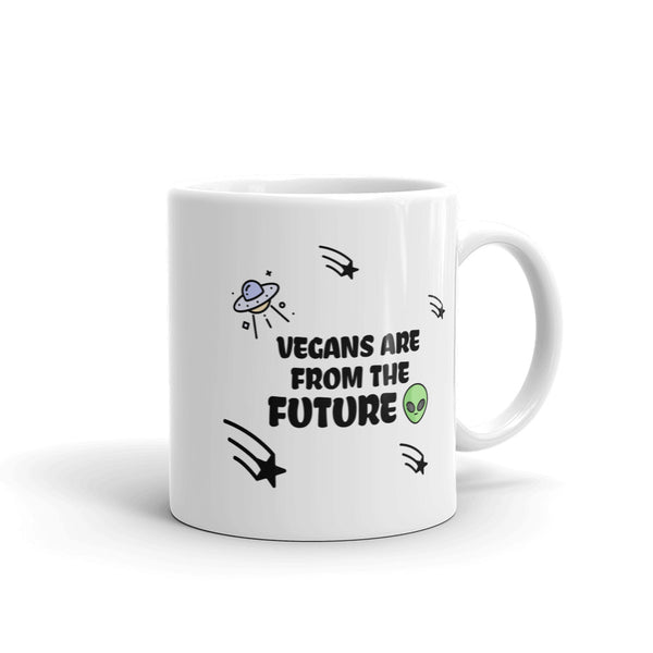 Vegans Are From The Future Mug for vegans out there! UltraVe provides premium vegan clothing that are cruelty-free, ethical and sustainable. 10% of our profits are donated to animal welfare charities. We have vegan hoodies, vegan tshirts, vegan sweatshirts. Go Veganism!!