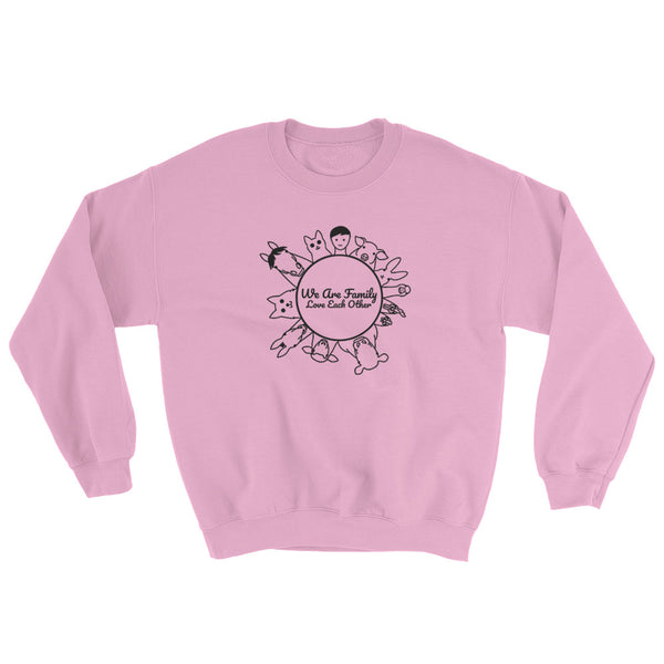 We Are Family Love Each Other Sweatshirt