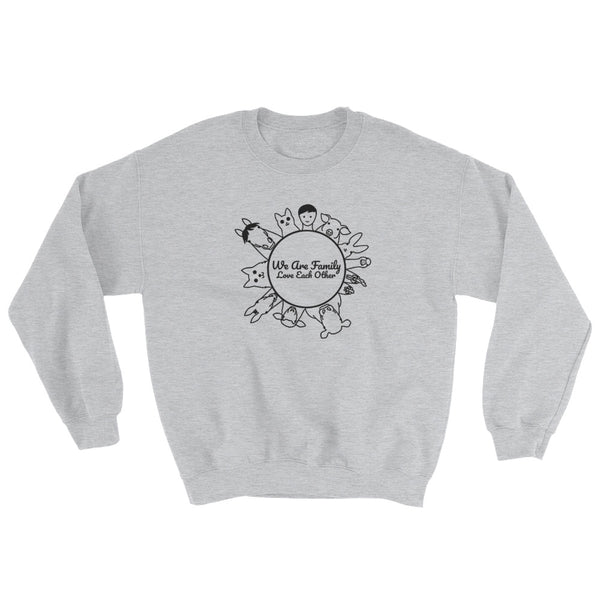 We Are Family Love Each Other - Vegan Sweatshirt for vegans out there! UltraVe provides premium vegan clothing that are cruelty-free, ethical and sustainable. 10% of our profits are donated to animal welfare charities. We have vegan hoodies, vegan tshirts, vegan sweatshirts. Go Veganism!!