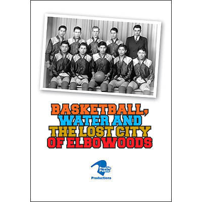 Basketball, Water and the Lost City of Elbowoods DVD