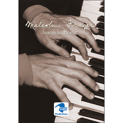 Malcolm Frager: American Pianist DVD