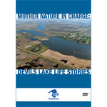 Mother Nature in Charge: Devils Lake The Dilemma (Plus: Devils Lake Life Stories) DVD