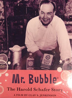 Mr. Bubble: The Harold Schafer Story