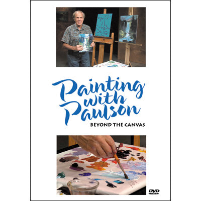 Painting with Paulson: Beyond the Canvas DVD