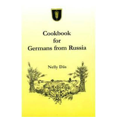 Cookbook for Germans from Russia by Nelly Däs