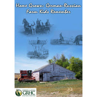 Home Grown: German-Russian Farm Kids Remember CD