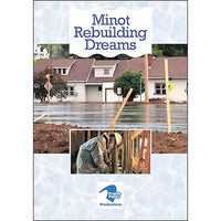 Minot: Rebuilding Dreams DVD