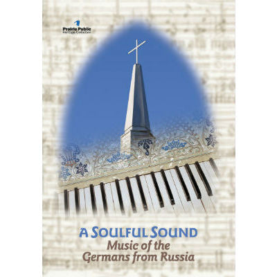 Soulful Sound: Music of the Germans From Russia DVD
