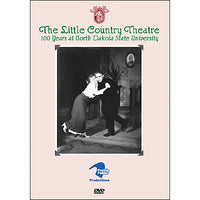 The Little Country Theatre: 100 Years at North Dakota State University DVD