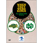 When They Were Kings: The NDSU-UND Rivalry DVD