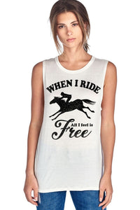 When I Ride All I Feel Is Free W Horse Rider