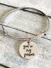 Load image into Gallery viewer, You're my person - Best friends bracelet - You're