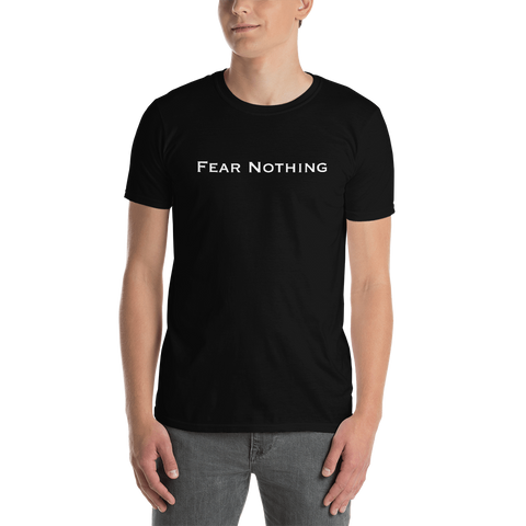 """Fear Nothing"" T-Shirt"