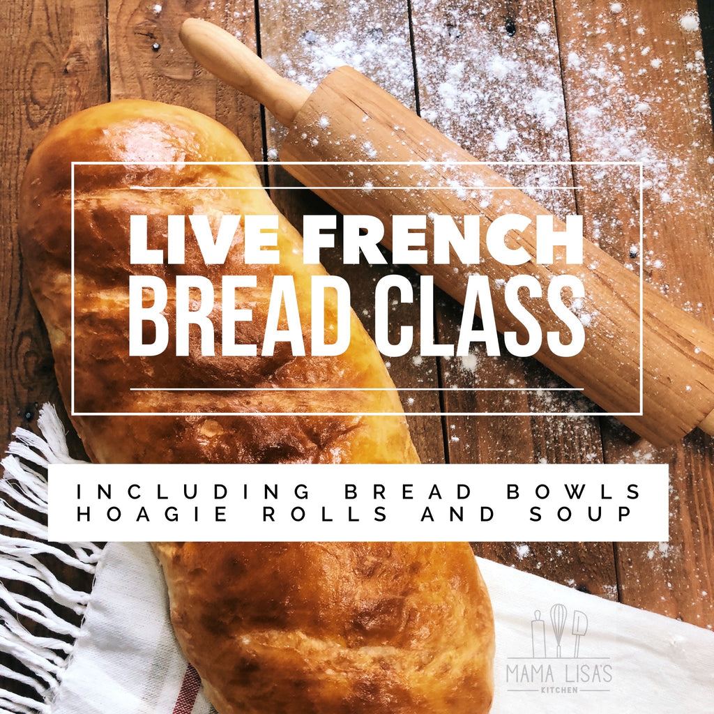 Live French Bread & Soup Class