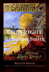 """Savannah Historic River Street"" by Bolton Smith Art Prints"