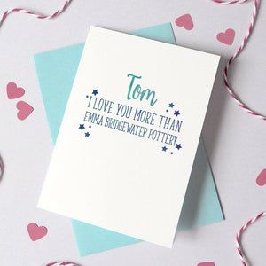 Personalised 'I Love You More Than…' Starry Card