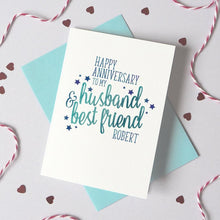 Load image into Gallery viewer, Personalised Husband/Wife Best Friend Anniversary Card