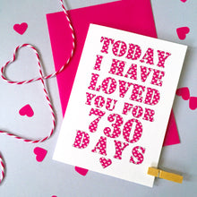 Load image into Gallery viewer, Personalised Days I've Loved You Card