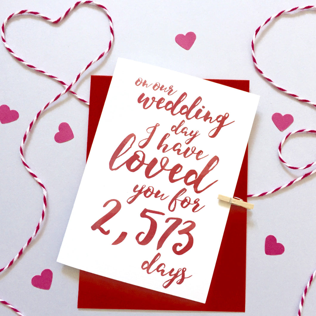 Personalised Wedding Days I've Loved You Card