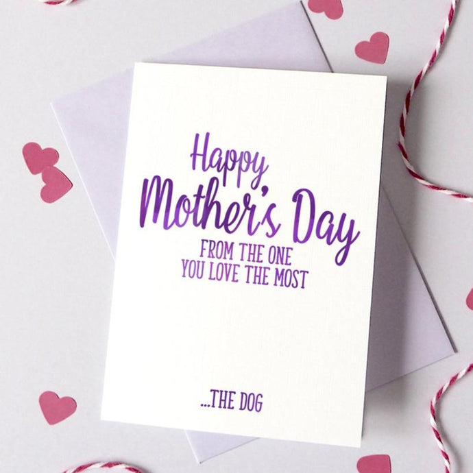 Personalised 'One You Love The Most' Mother's Day from the Dog/Cat Card