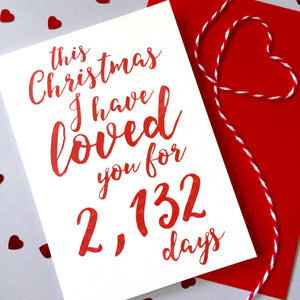 Personalised Christmas Days Of Love Calligraphy Card