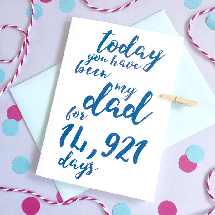 Personalised Calligraphy Dad/Daddy Days Card