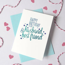 Load image into Gallery viewer, Personalised Husband/Wife And Best Friend Birthday Card